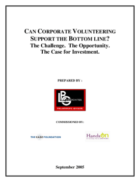 Can Corporate Volunteering Support the Bottom Line? The Challenge. The Opportunity. The Case for Investment.