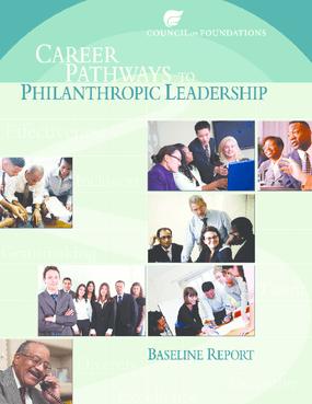 Career Pathways to Philanthropic Leadership 2009 Baseline Report