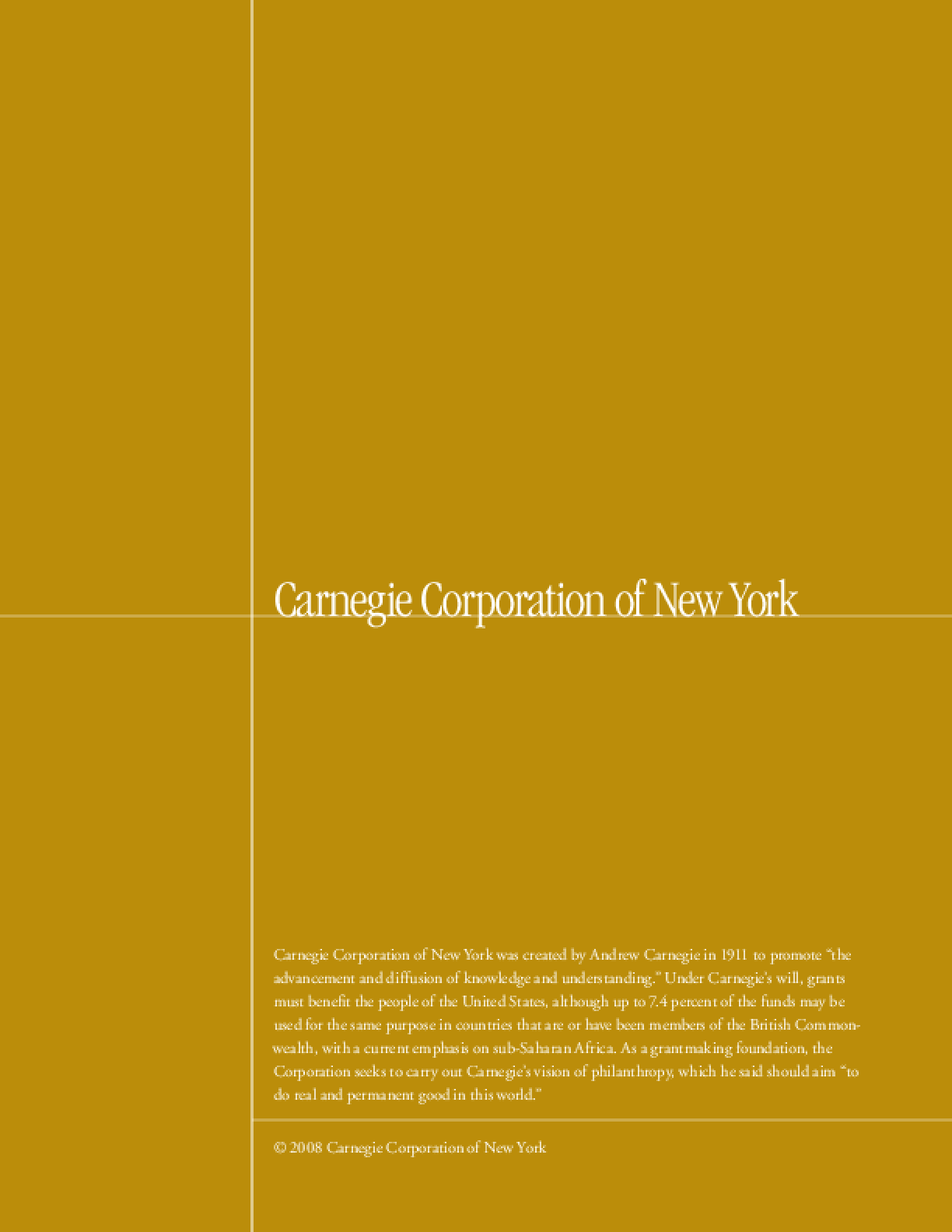 Carnegie Corporation of New York - 2007 Annual Report