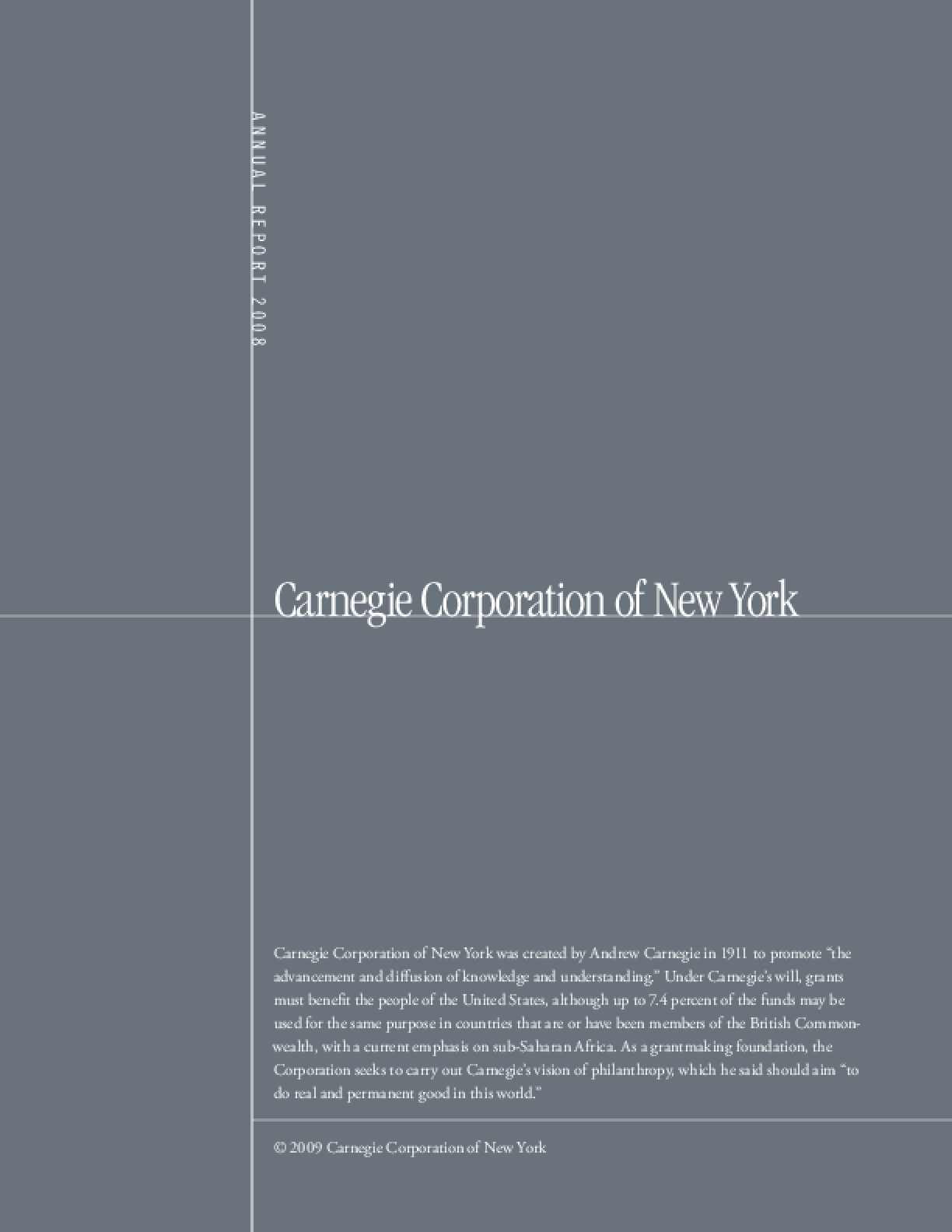 Carnegie Corporation of New York - 2008 Annual Report