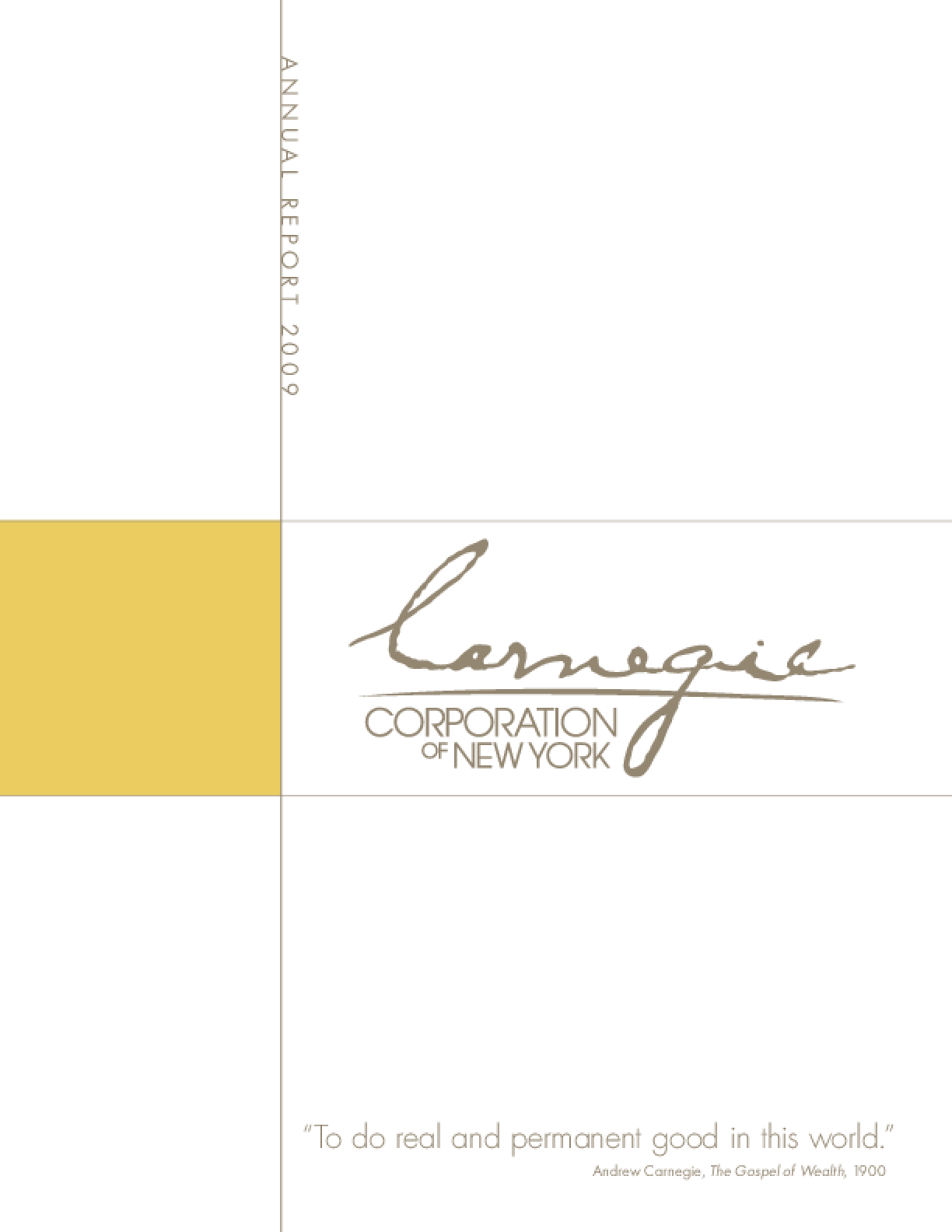 Carnegie Corporation of New York - 2009 Annual Report