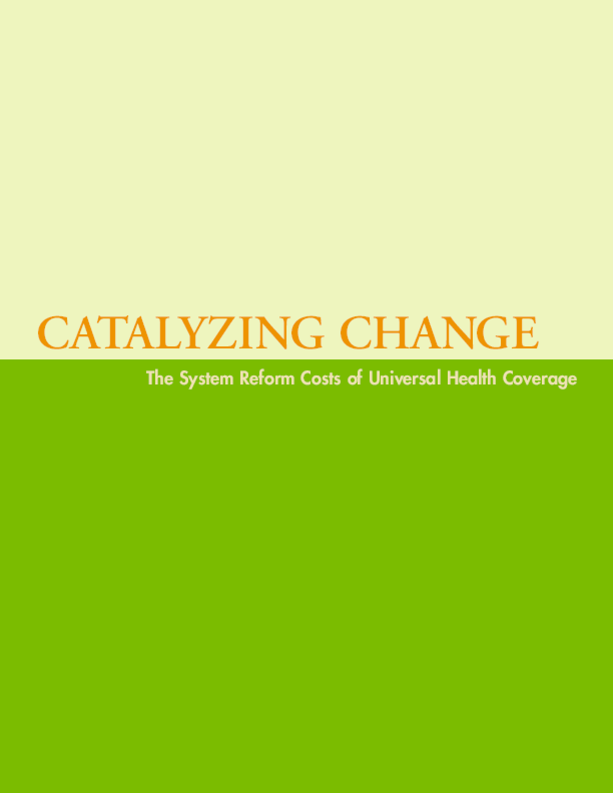 Catalyzing Change: The System Reform Costs of Universal Health Coverage