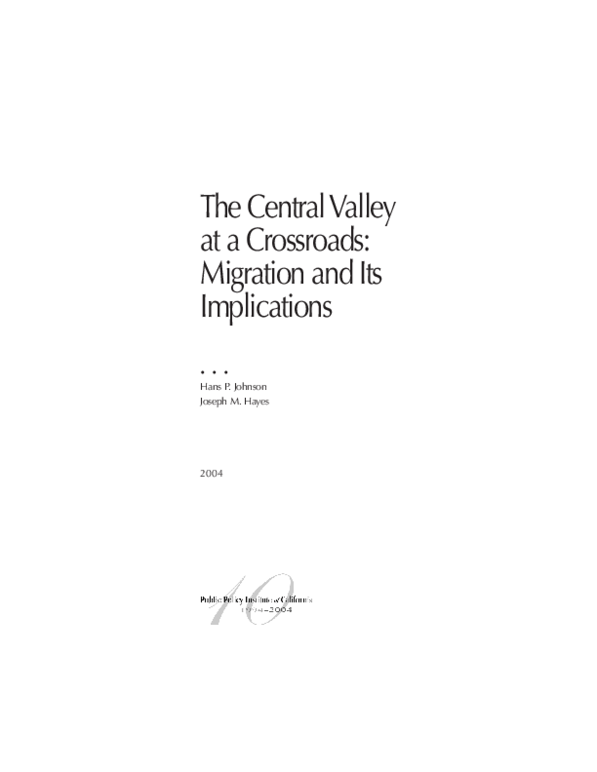 The Central Valley at a Crossroads: Migration and Its Implications