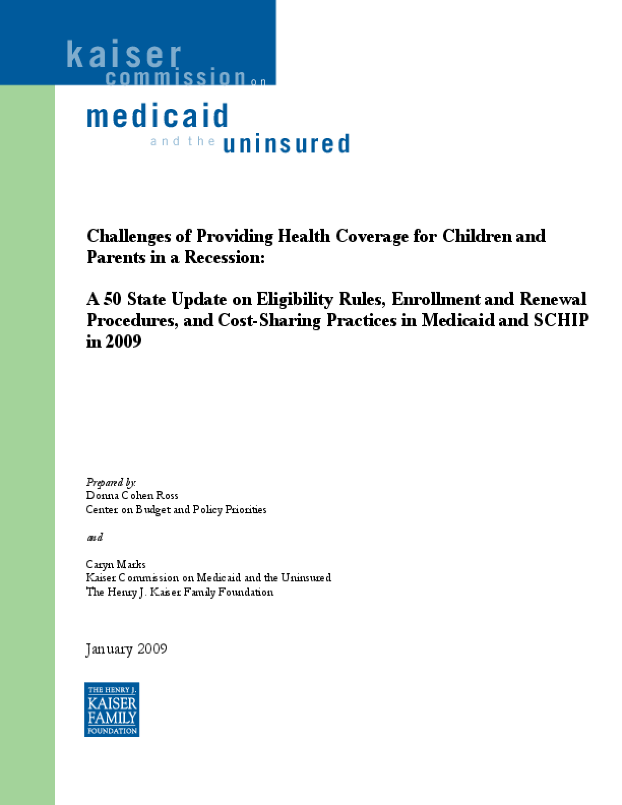 Challenges of Providing Health Coverage for Children and Parents in a Recession