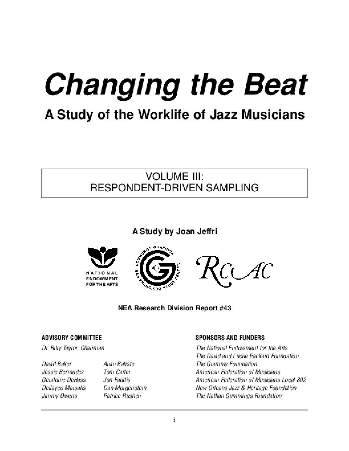 Changing the Beat: A Study of the Worklife of Jazz Musicians, Volume III: Respondent-Driven Sampling