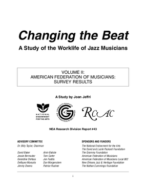 Changing the Beat: A Study of the Worklife of Jazz Musicians, Volume II: American Federation of Musicians Survey Results