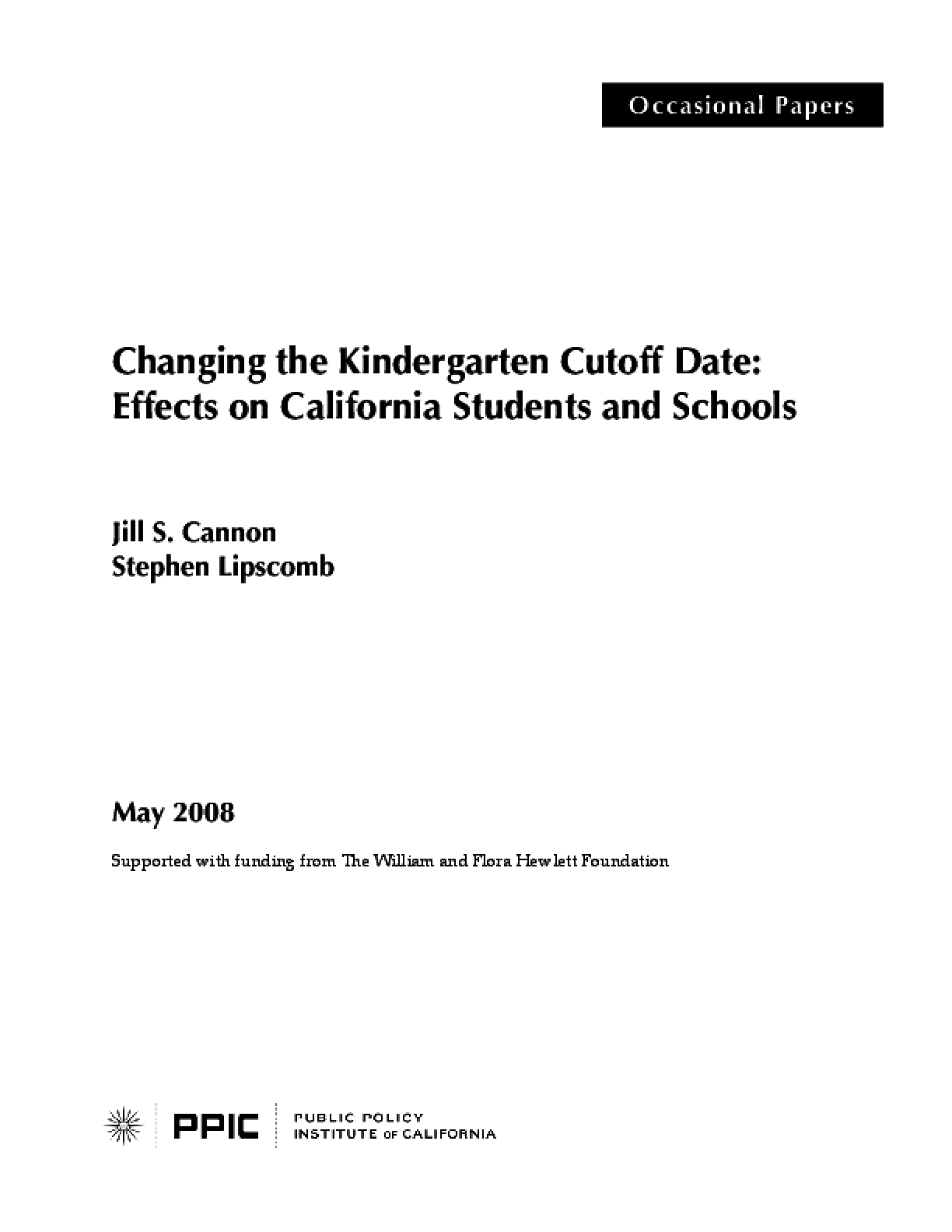 Changing the Kindergarten Cutoff Date: Effects on California Students and Schools