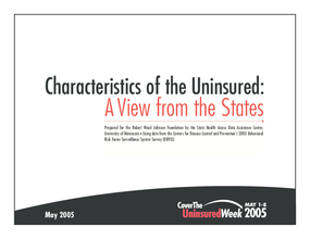 Characteristics of the Uninsured: A View From the States