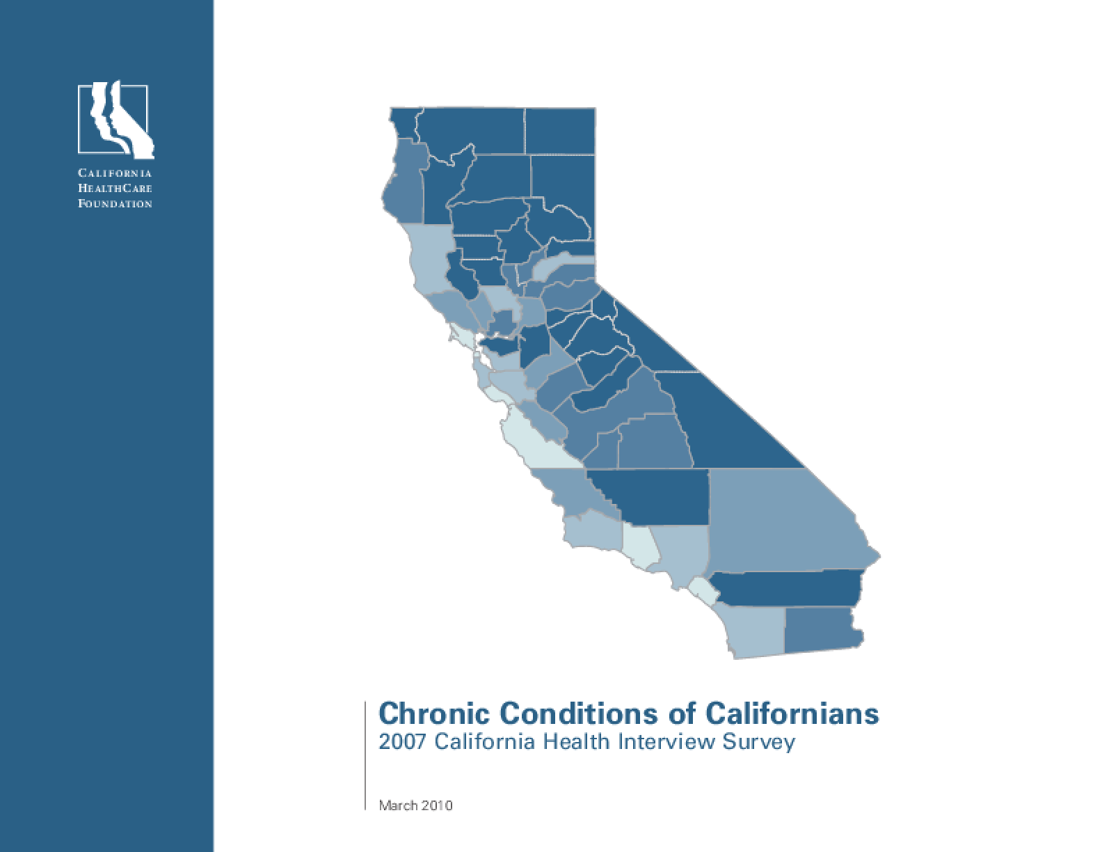 Chronic Conditions of Californians: 2007 California Health Interview Survey