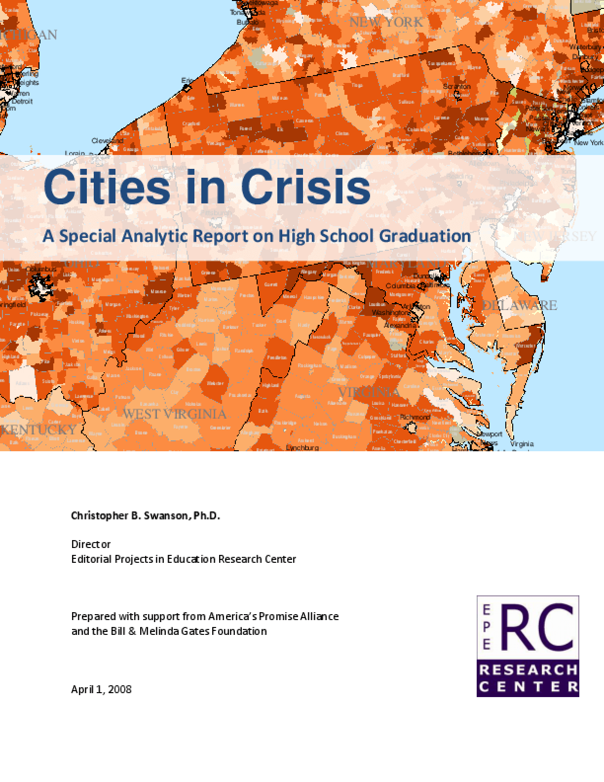 Cities in Crisis: A Special Analytic Report on High School Graduation