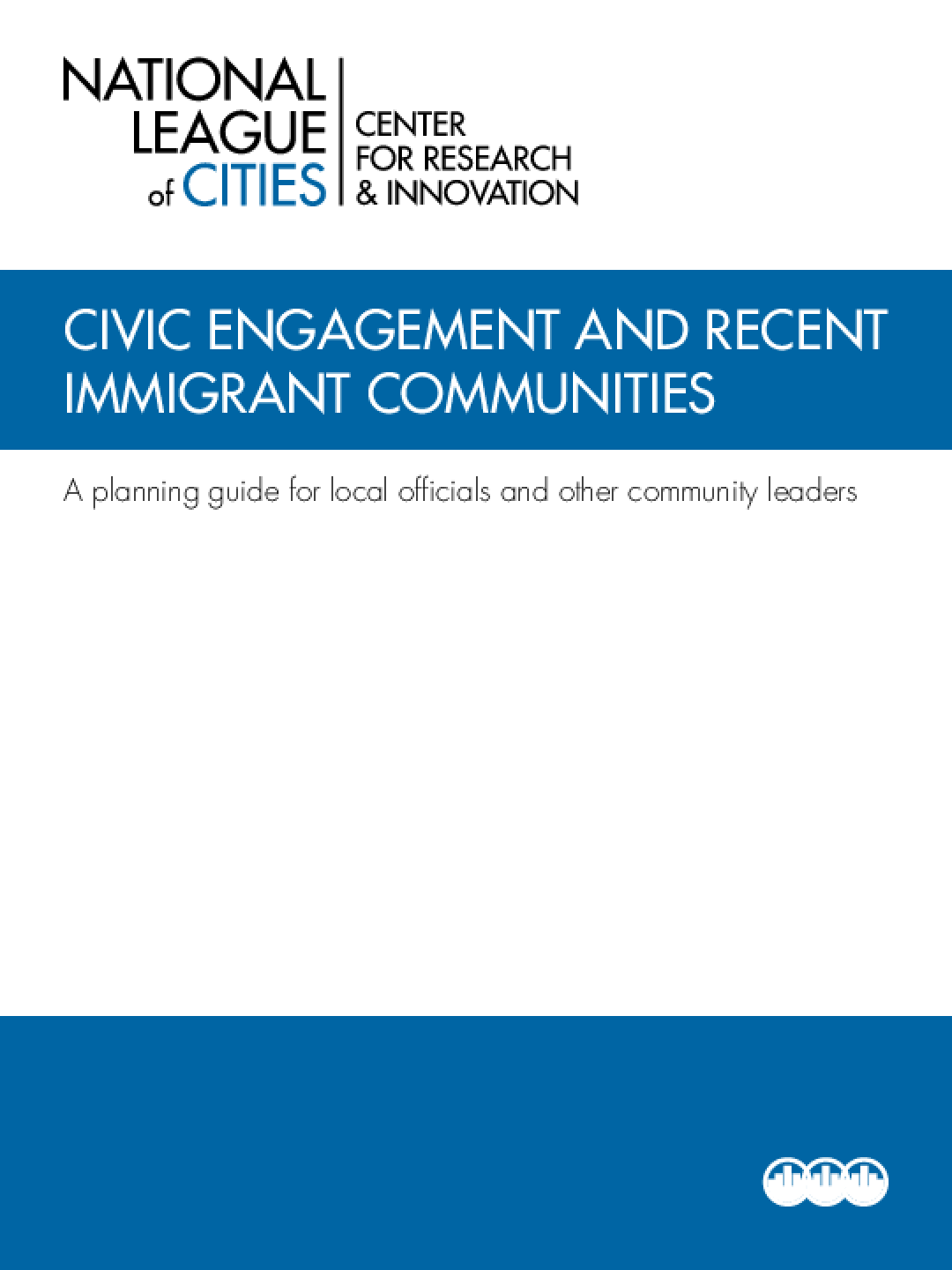 Civic Engagement and Recent Immigrant Communities