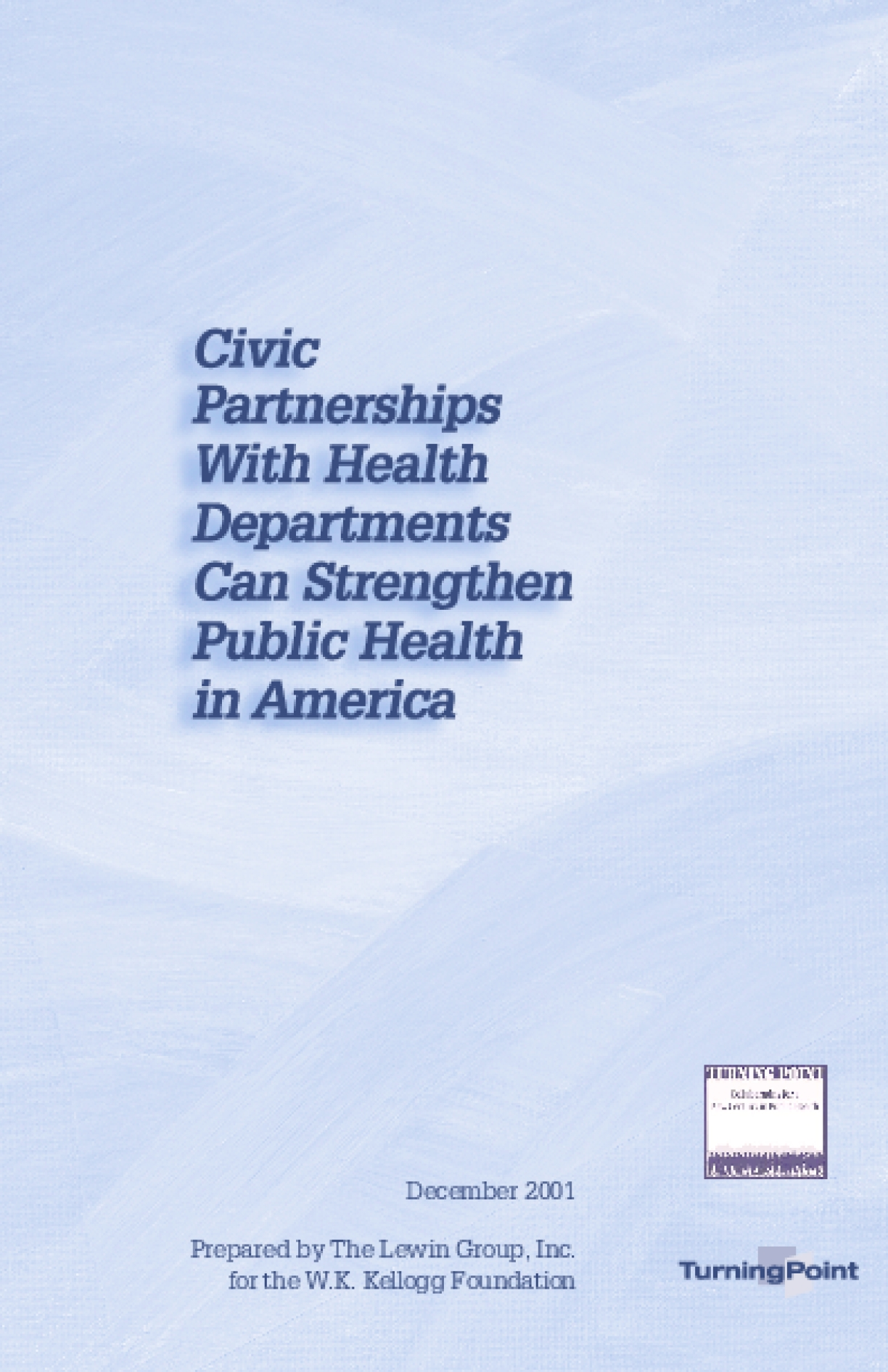 Civic Partnerships With Health Departments Can Strengthen Public Health in America