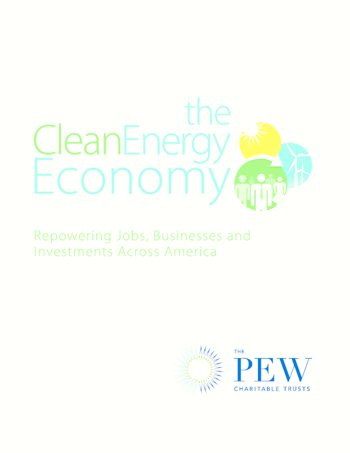 The Clean Energy Economy: Repowering Jobs, Businesses and Investments Across America