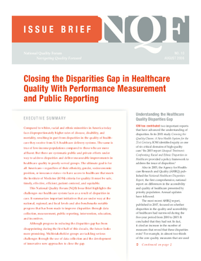 Closing the Disparities Gap in Healthcare Quality With Performance Measurement and Public Reporting