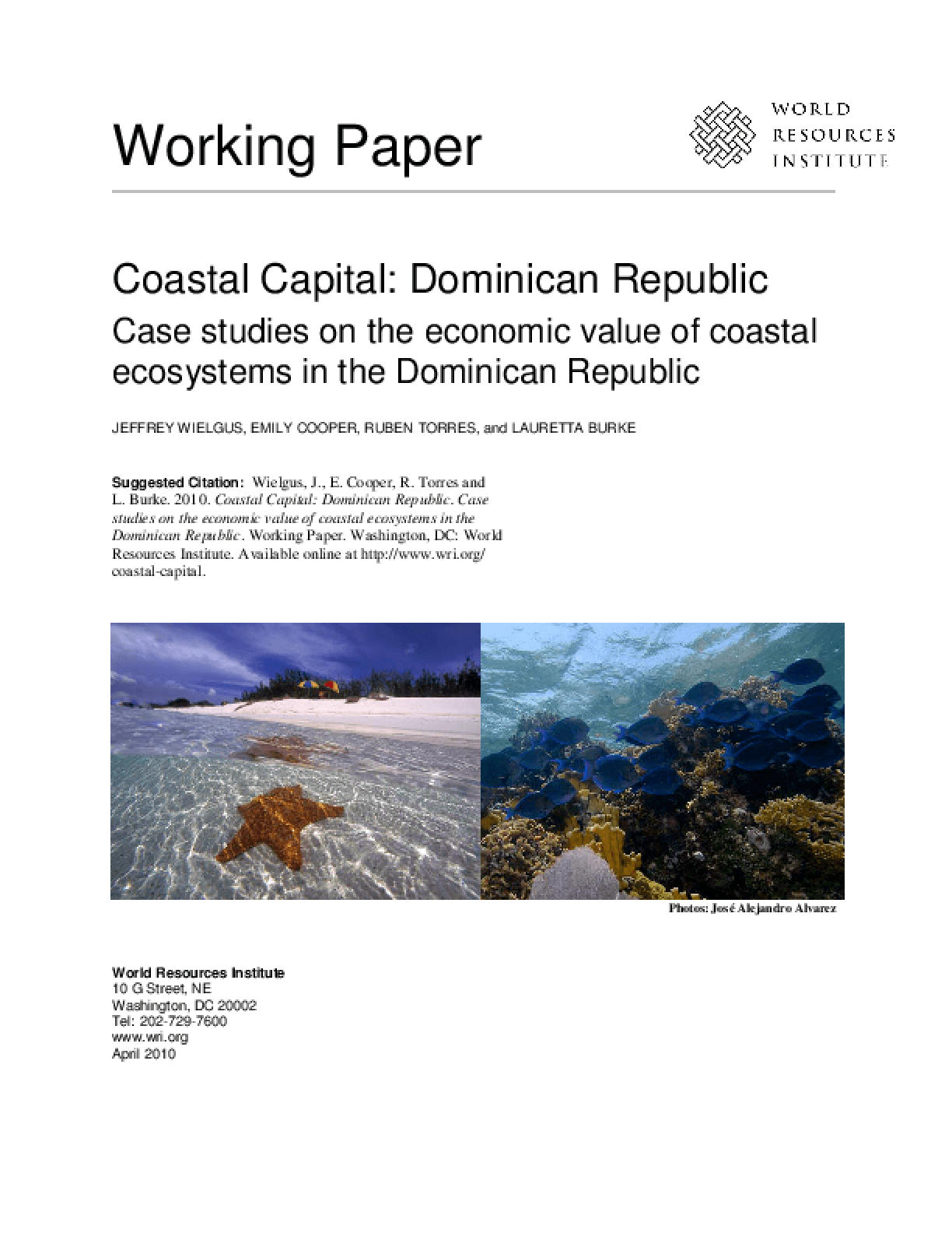 Coastal Capital: Dominican Republic: Case Studies on the Economic Value of Coastal Ecosystems in the Dominican Republic