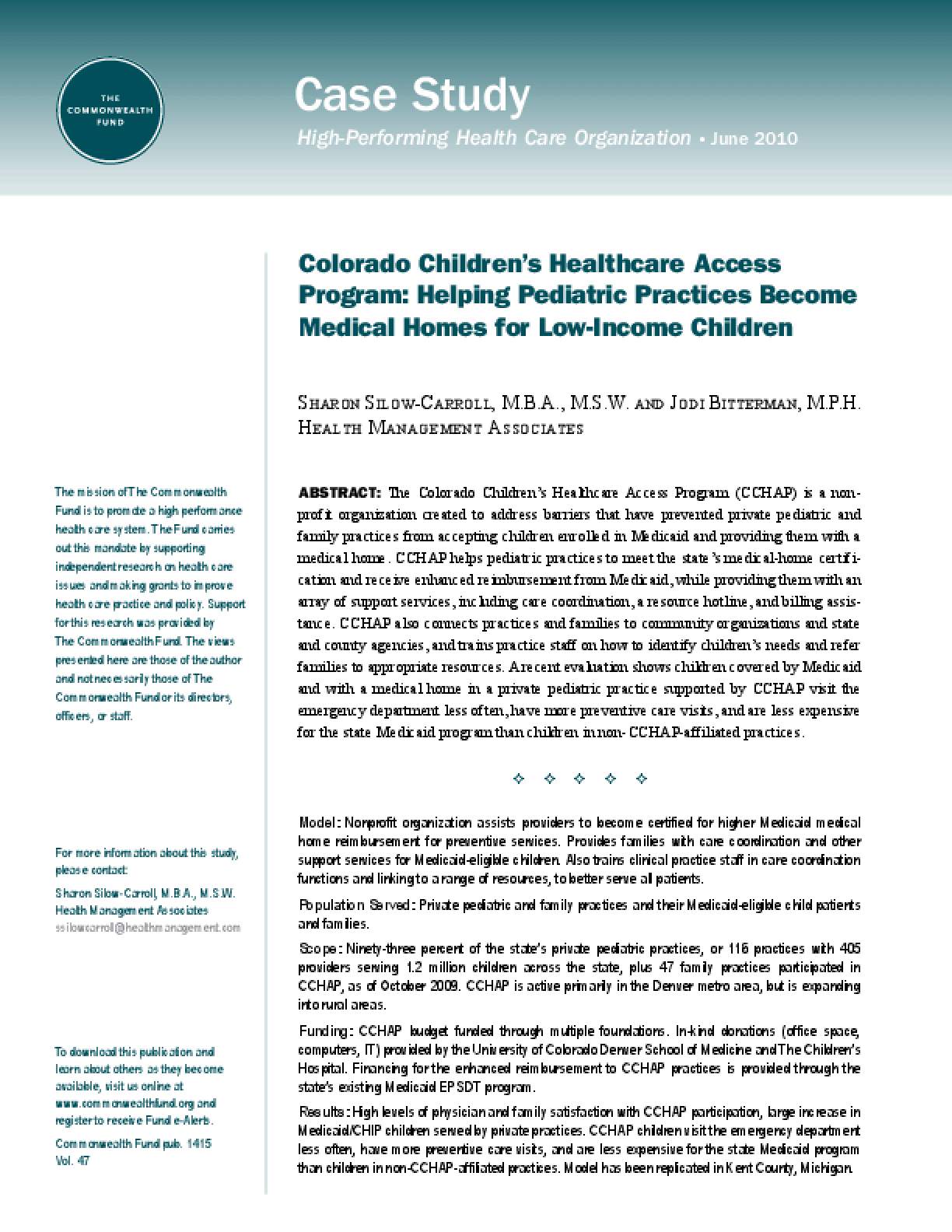 Colorado Children's Healthcare Access Program: Helping Pediatric Practices Become Medical Homes for Low-Income Children