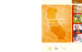 Coming Together: Lessons on Collaboration From California Works for Better Health