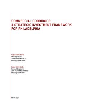 Commercial Corridors: A Strategic Investment Framework for Philadelphia