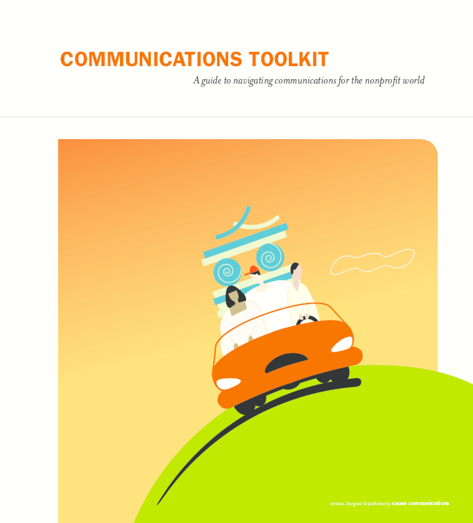 Communications Toolkit: A Guide to Navigating Communications for the Nonprofit World