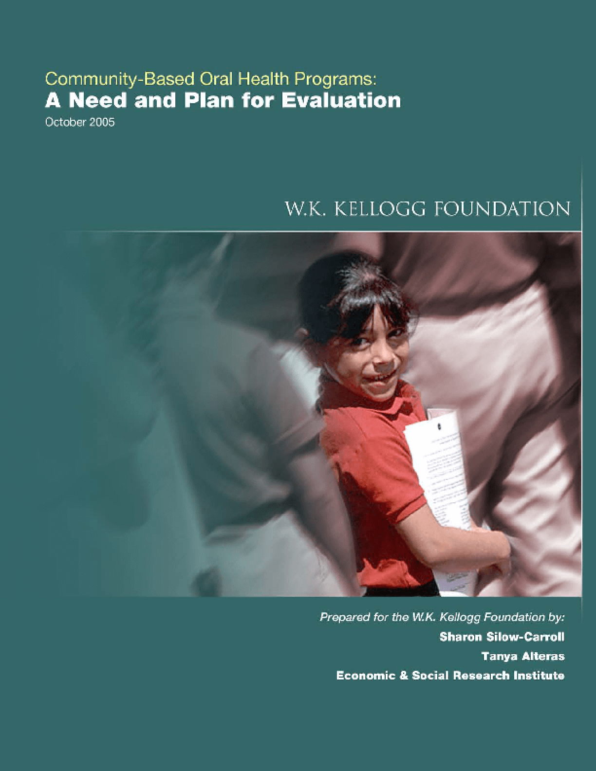 Community-Based Oral Health Programs: A Need and Plan for Evaluation
