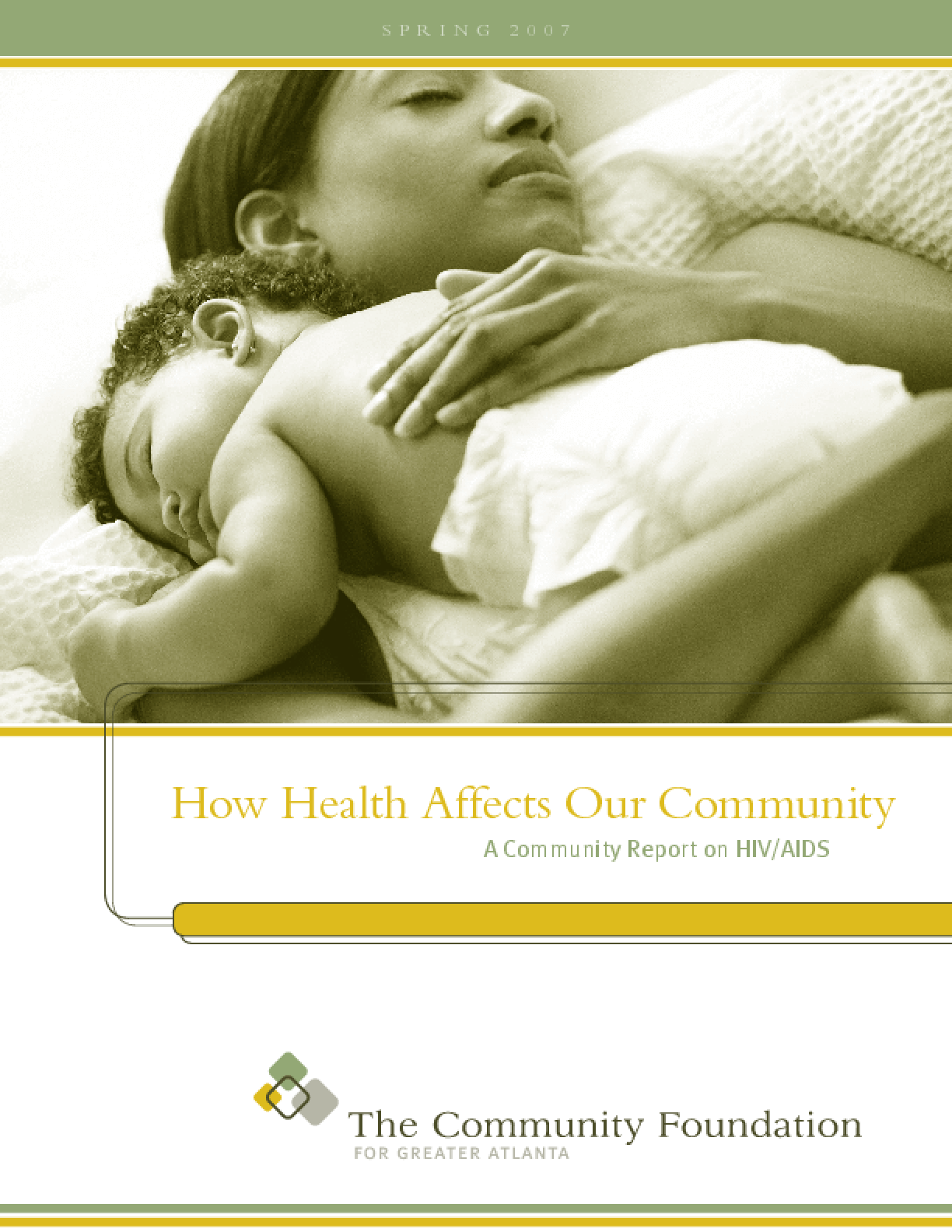 The Community Foundation for Greater Atlanta's Community Report: How Health Affects Our Community