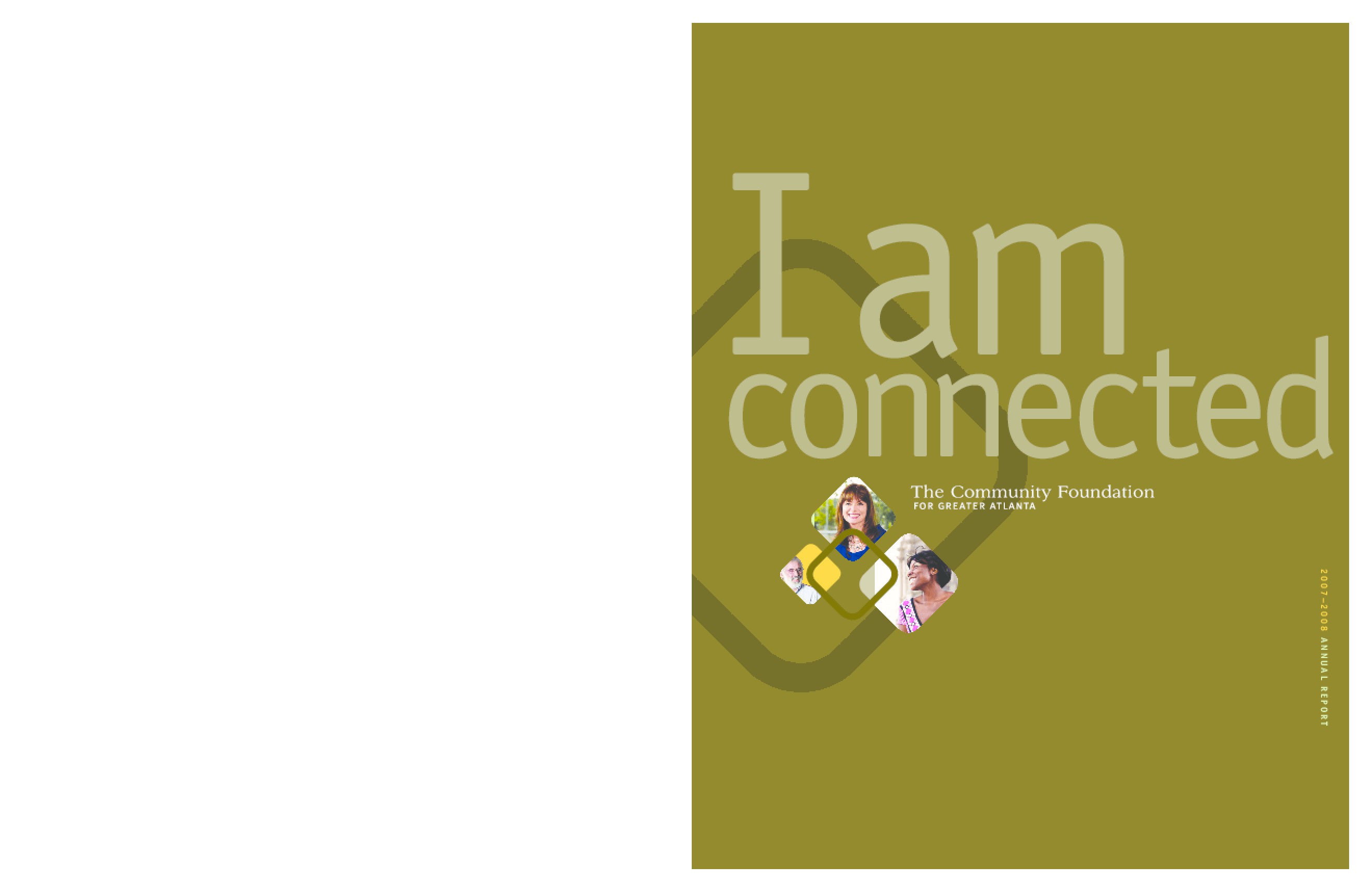 Community Foundation for Greater Atlanta - 2007-2008 Annual Report: I Am Connected