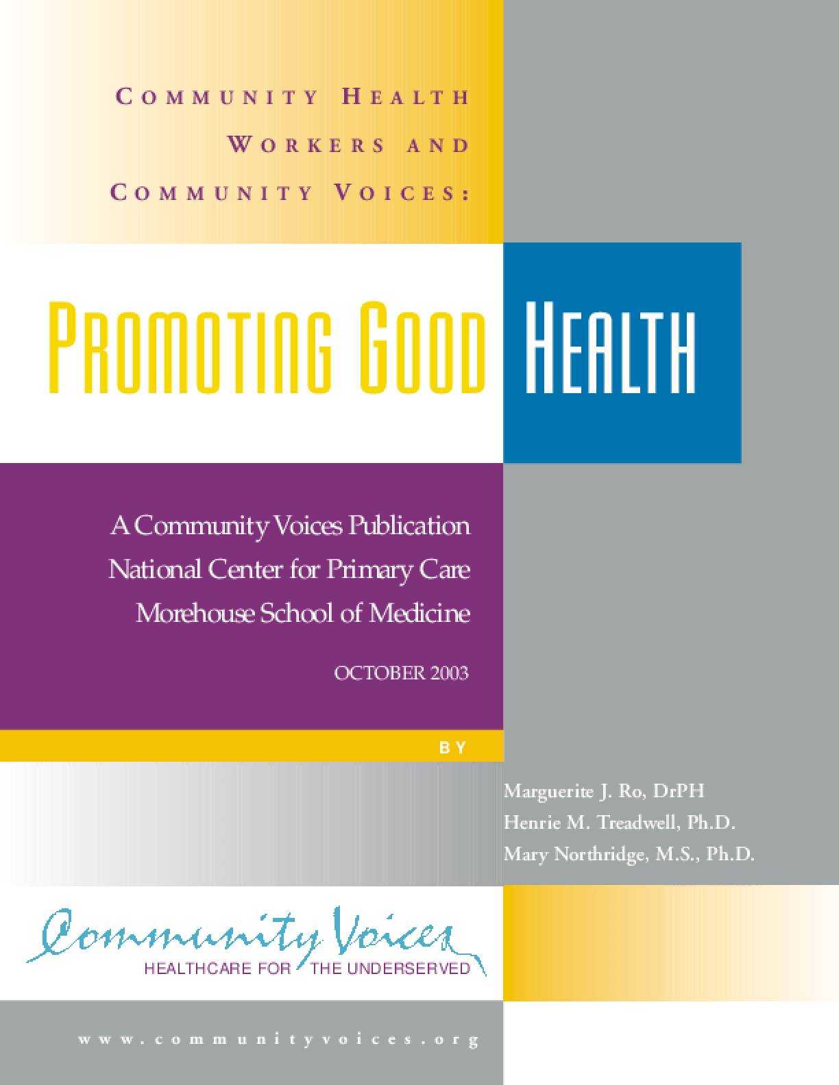 Community Health Workers and Community Voices: Promoting Good Health