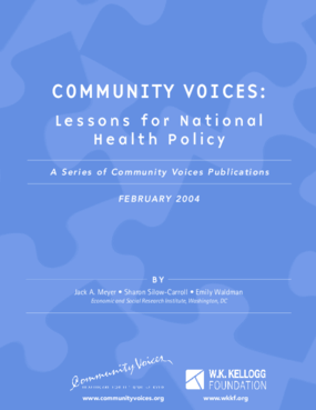 Community Voices: Lessons for National Health Policy