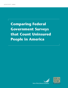 Comparing Federal Government Surveys That Count Uninsured People in America