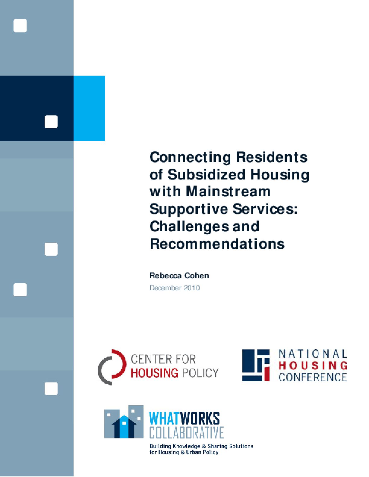 Connecting Residents of Subsidized Housing With Mainstream Supportive Services: Challenges and Recommendations