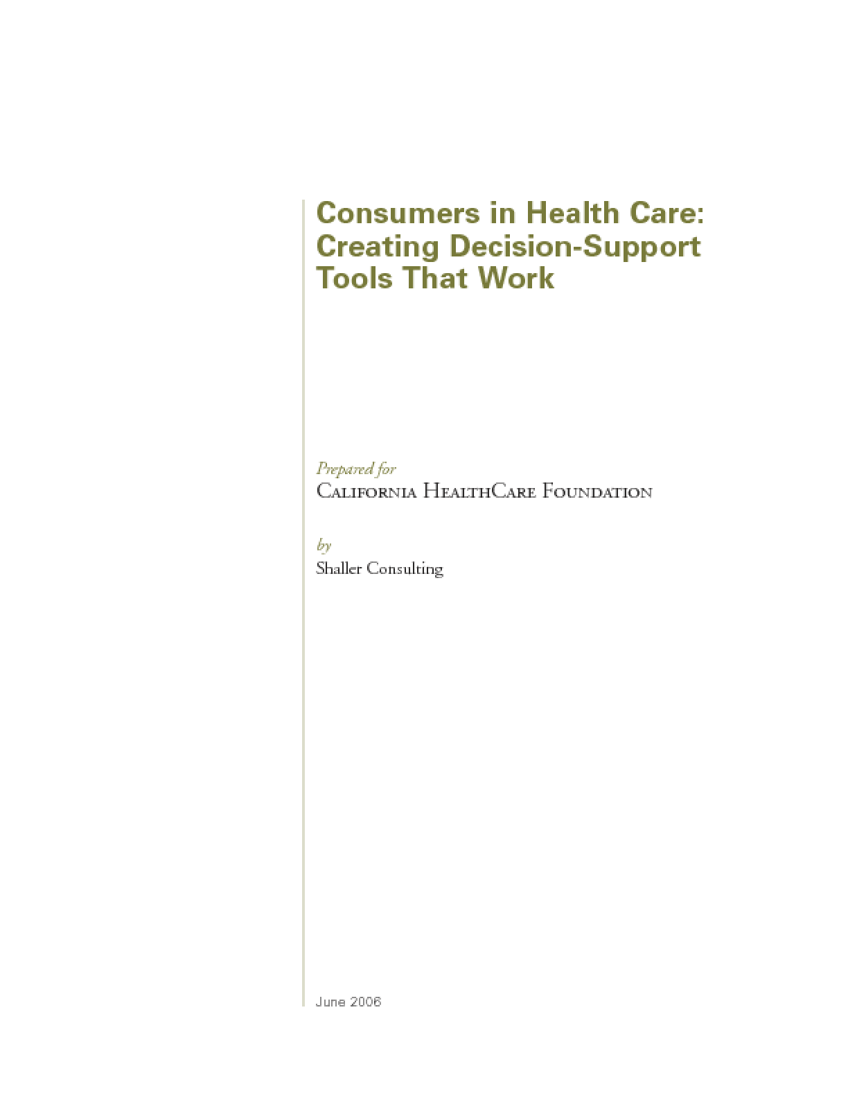 Consumers in Health Care: Creating Decision Support Tools That Work