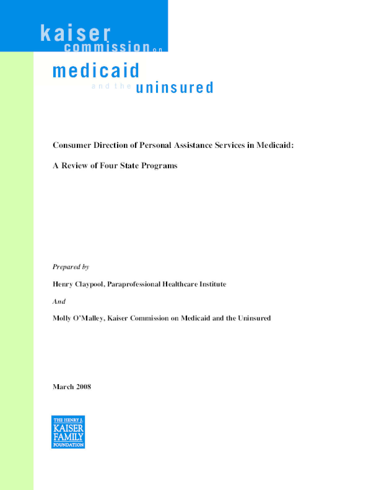 Consumer Direction of Personal Assistance Services in Medicaid: A Review of Four State Programs