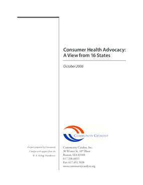 Consumer Health Advocacy: A View From Sixteen States