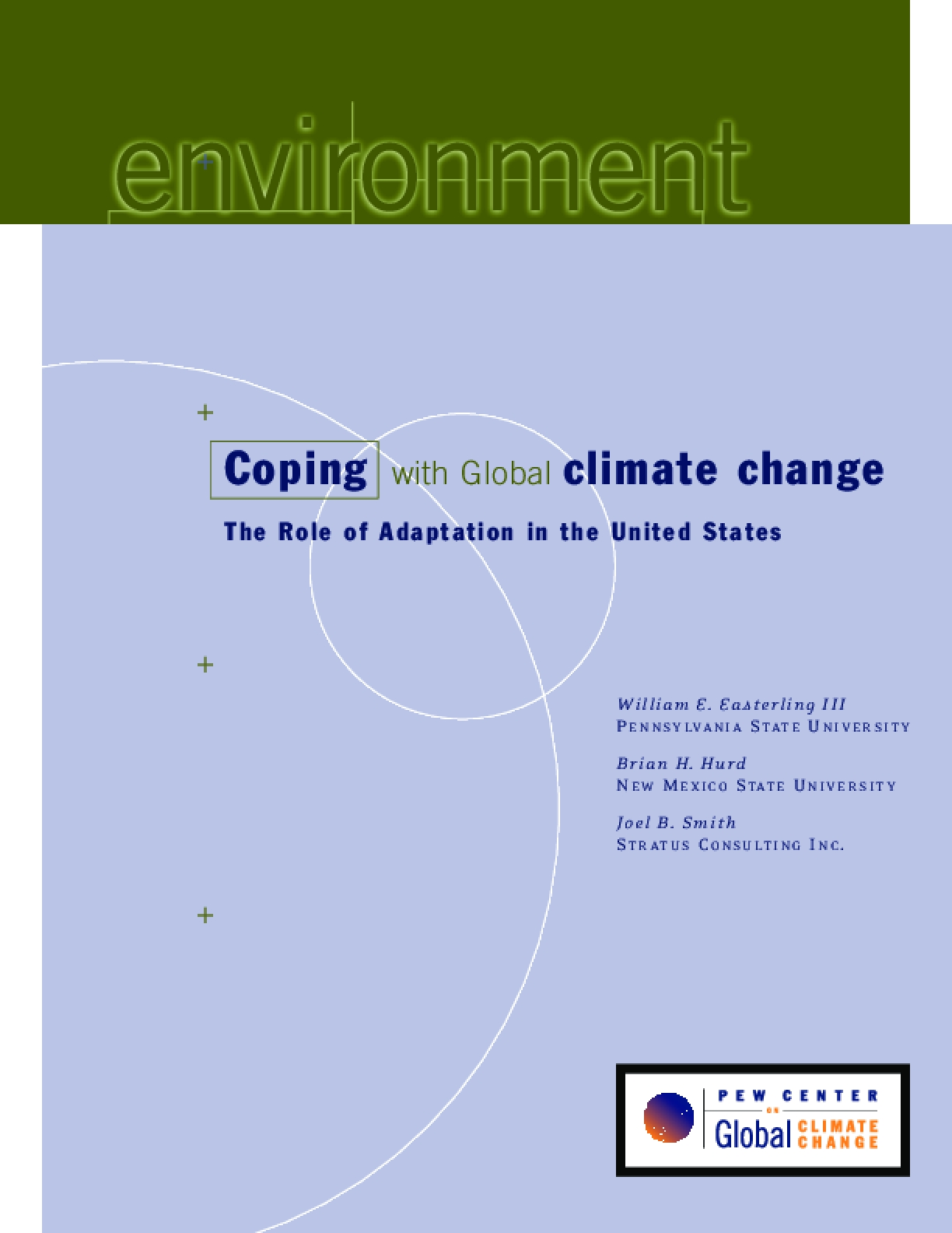 Coping With Global Climate Change: The Role of Adaptation in the United States