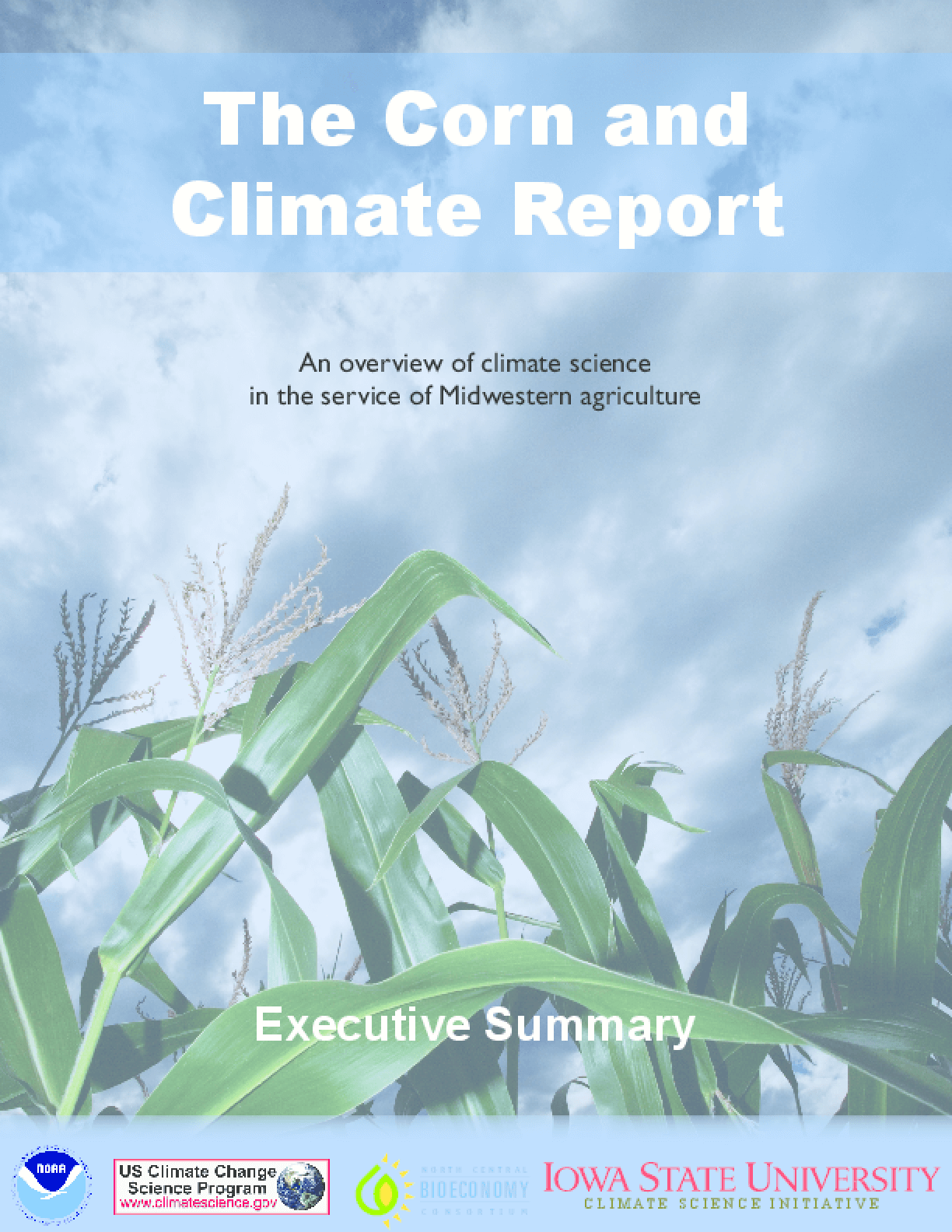 The Corn and Climate Report