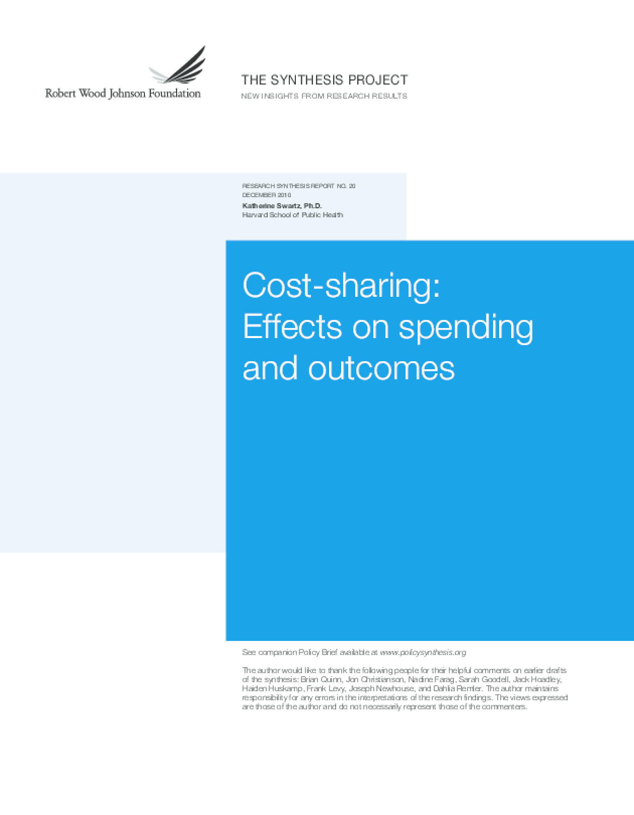 Cost-Sharing: Effects on Spending and Outcomes