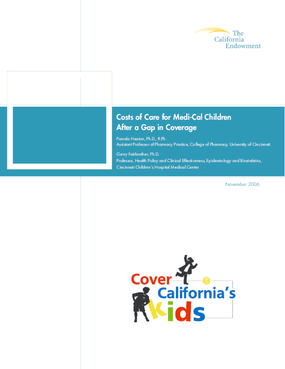 Costs of Care for Medi-Cal Children After a Gap in Coverage