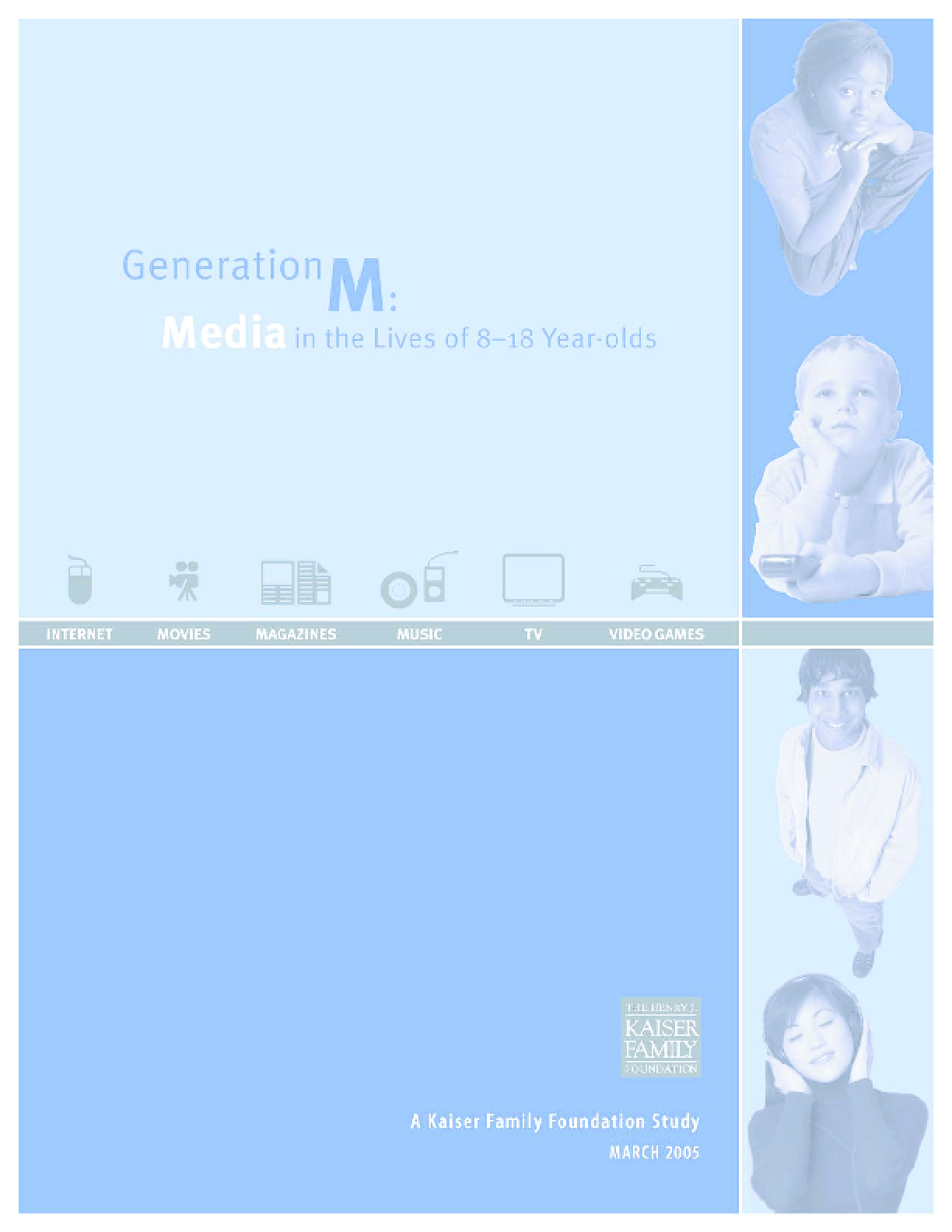 Generation M: Media in the Lives of 8-18 Year-olds