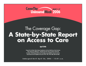 The Coverage Gap: A State-by-State Report on Access to Care