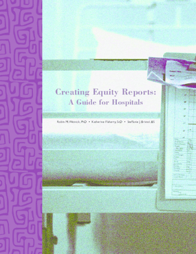 Creating Equity Reports: A Guide for Hospitals
