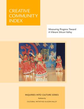 Creative Community Index 2005: Measuring Progress Toward a Vibrant Silicon Valley