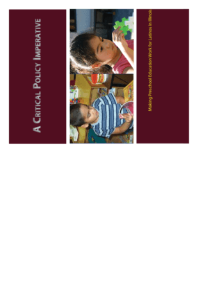 A Critical Policy Imperative: Making Preschool Education Work for Latinos in Illinois