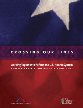 Crossing Our Lines: Working Together to Reform the U.S. Health System