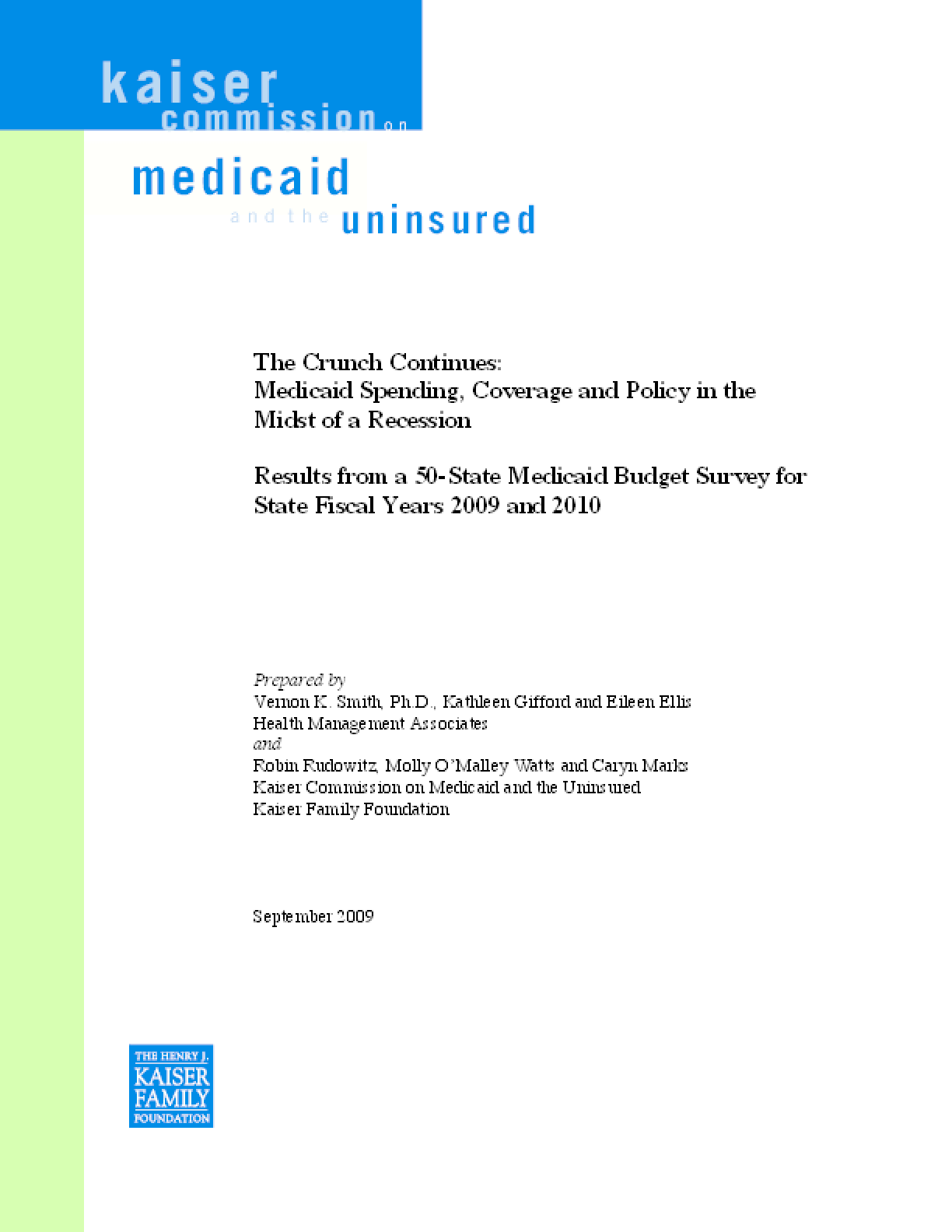 The Crunch Continues: Medicaid Spending, Coverage and Policy in the Midst of a Recession