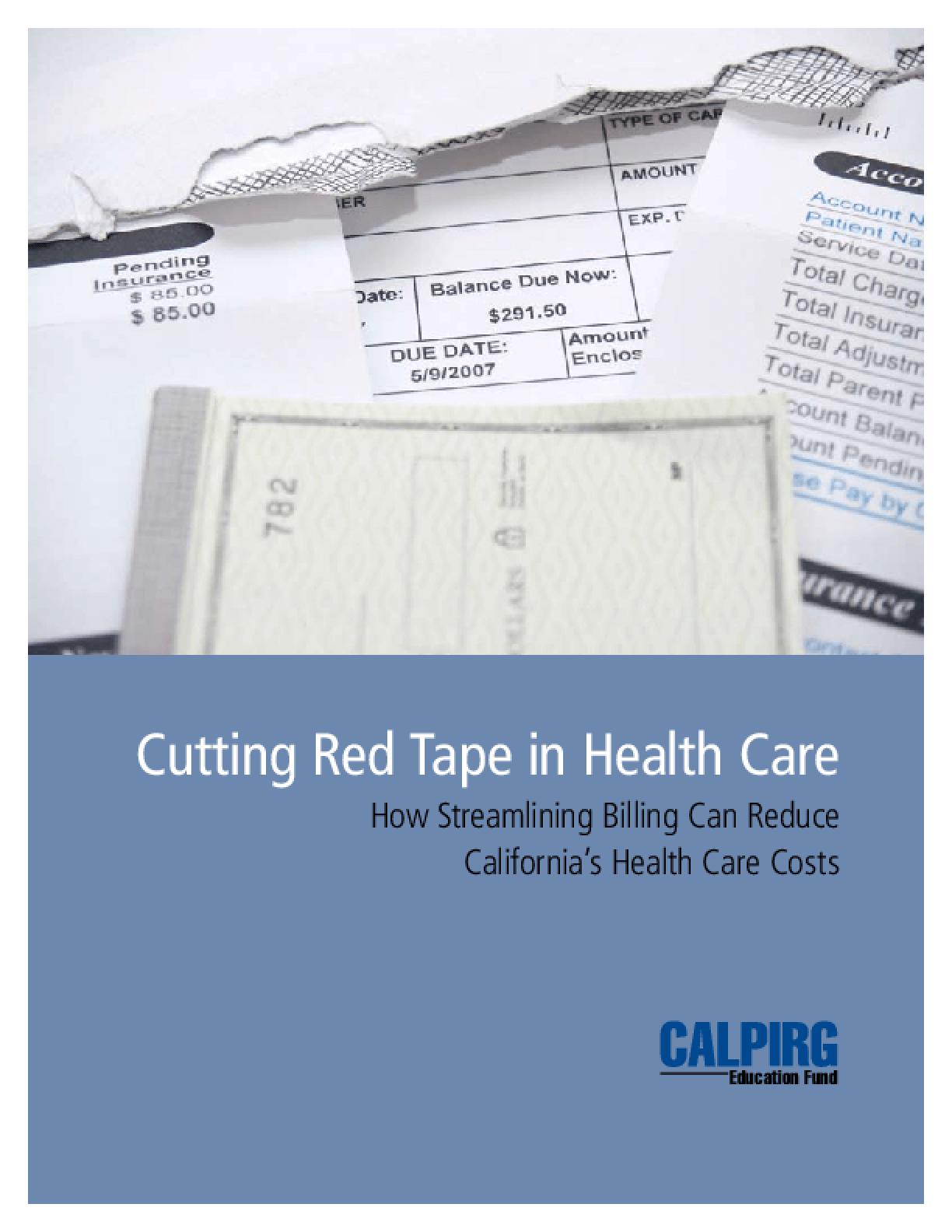 Cutting Red Tape in Health Care: How Streamlining Billing Can Reduce California's Health Care Costs