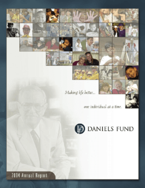 Daniels Fund - 2004 Annual Report