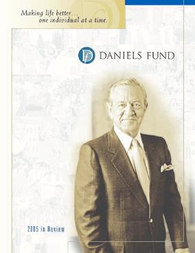 Daniels Fund - 2005 Annual Report