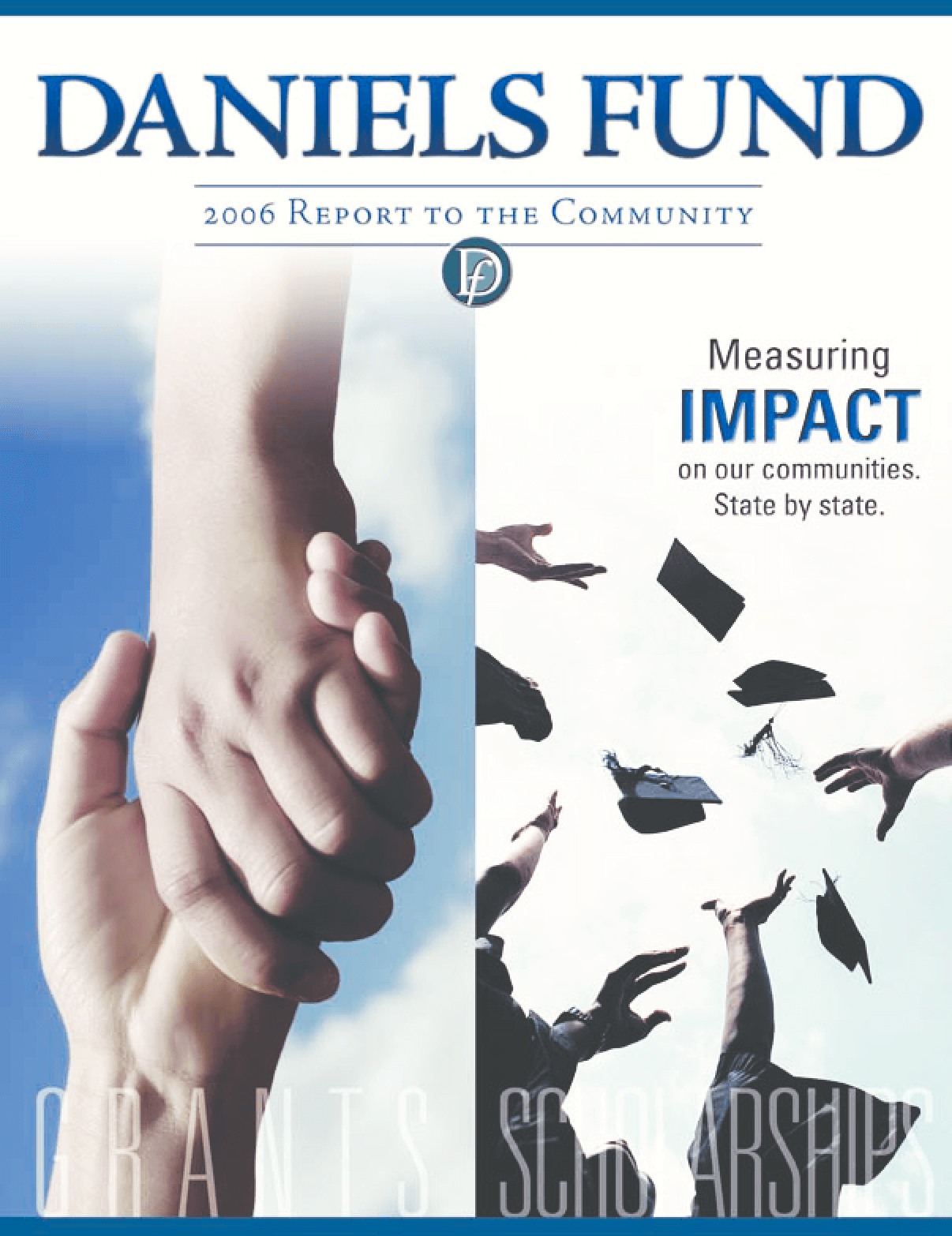Daniels Fund - 2006 Annual Report