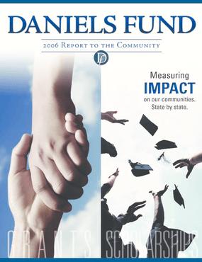 Daniels Fund - 2006 Annual Report