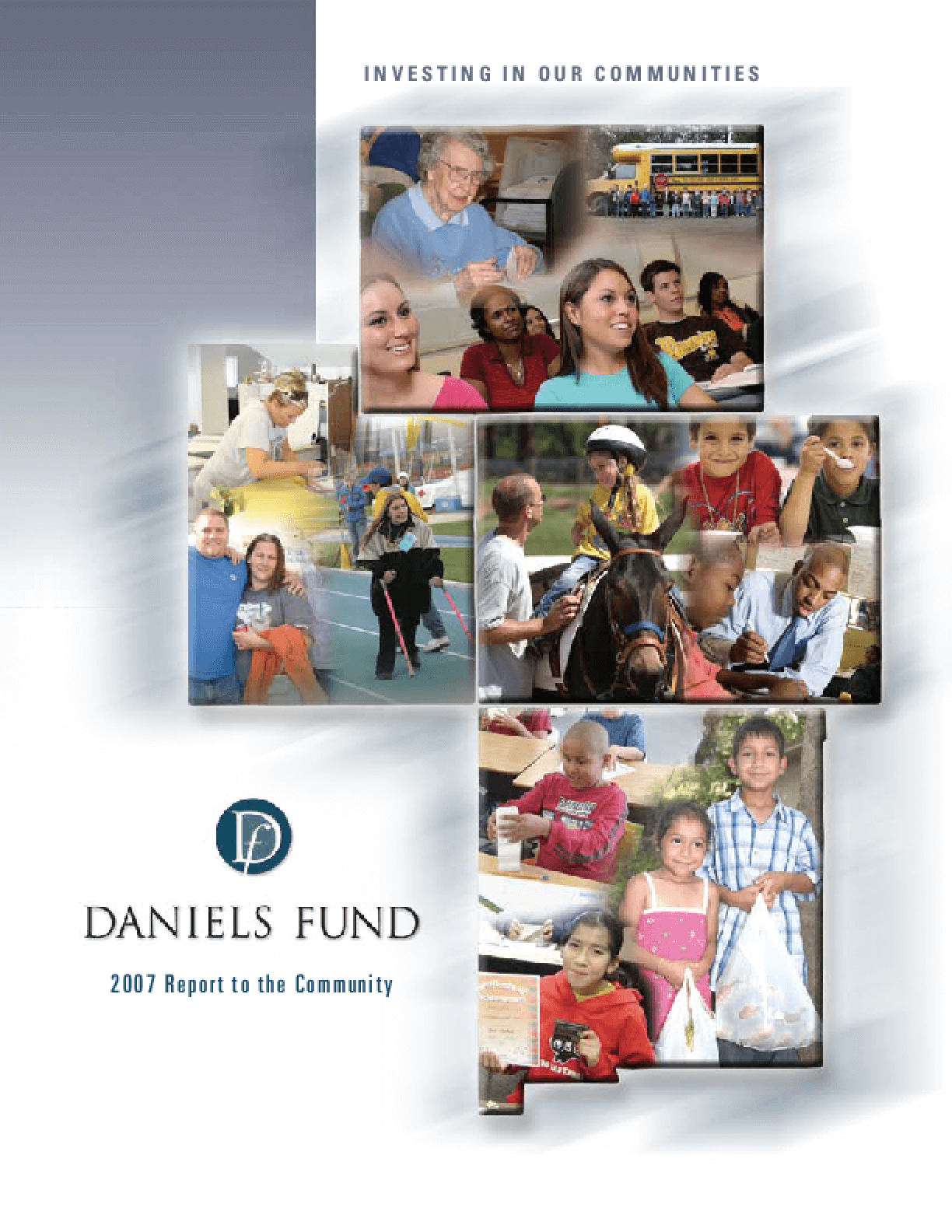 Daniels Fund - 2007 Annual Report